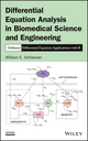 Differential Equation Analysis in Biomedical Science and Engineering: Ordinary Differential Equation Applications with R (1118705483) cover image