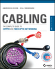 Cabling: The Complete Guide to Copper and Fiber-Optic Networking, 5th Edition (1118807383) cover image
