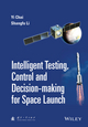 Intelligent Testing, Control and Decision-making for Space Launch (1118889983) cover image