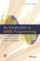 An Introduction to SAGE Programming: With Applications to SAGE Interacts for Numerical Methods (1119122783) cover image