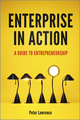 Enterprise in Action: A Guide To Entrepreneurship (1119945283) cover image