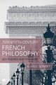 Twentieth-Century French Philosophy: Key Themes and Thinkers (1405132183) cover image