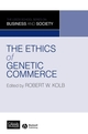 The Ethics of Genetic Commerce (1405166983) cover image
