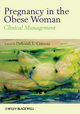 Pregnancy in the Obese Woman: Clinical Management (1405196483) cover image