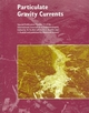 Particulate Gravity Currents (Special Publication 31 of the IAS) (1444304283) cover image