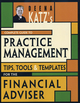 Deena Katz's Complete Guide to Practice Management: Tips, Tools, and Templates for the Financial Adviser (1576603083) cover image