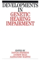 Developments in Genetic Hearing Impairment, Volume 1 (1861560583) cover image