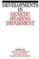 Developments in Genetic Hearing Impairment, Volume 1 (1861560583) cover image