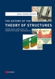 The History of the Theory of Structures: From Arch Analysis to Computational Mechanics (3433018383) cover image