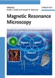 Magnetic Resonance Microscopy: Spatially Resolved NMR Techniques and Applications (3527320083) cover image