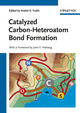 Catalyzed Carbon-Heteroatom Bond Formation (3527324283) cover image