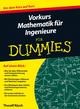 Vorkurs Mathematik für Ingenieure für Dummies (3527669183) cover image