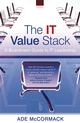 The IT Value Stack: A Boardroom Guide to IT Leadership (EHEP000883) cover image