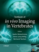 Textbook of in vivo Imaging in Vertebrates (0470015284) cover image