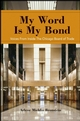 My Word Is My Bond: Voices from Inside the Chicago Board of Trade (0470238984) cover image
