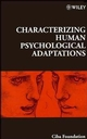 Characterizing Human Psychological Adaptations, No. 208 (0470515384) cover image