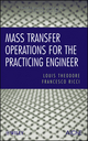 Mass Transfer Operations for the Practicing Engineer (0470577584) cover image