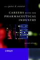 Careers with the Pharmaceutical Industry, 2nd Edition (0470843284) cover image