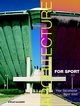 Architecture for Sport (0470846984) cover image