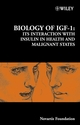 Biology of IGF-1: Its Interaction with Insulin in Health and Malignant States (0470869984) cover image