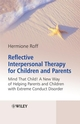 Reflective Interpersonal Therapy for Children and Parents: That Child! A New Way of Helping Parents and Children with Extreme Conduct Disorder (0470986484) cover image