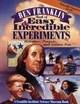 The Ben Franklin Book of Easy and Incredible Experiments: A Franklin Institute Science Museum Book (0471076384) cover image