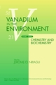 Vanadium in the Environment, Part 1: Chemistry and Biochemistry (0471177784) cover image