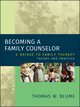 Becoming a Family Counselor: A Bridge to Family Therapy Theory and Practice (0471221384) cover image