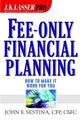 Fee-Only Financial Planning : How to Make It Work for You (0471388084) cover image