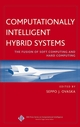 Computationally Intelligent Hybrid Systems: The Fusion of Soft Computing and Hard Computing (0471476684) cover image