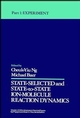 State Selected and State to State Ion Molecule Reaction Dynamics, Part 1: Experiment, Volume 82 (0471532584) cover image