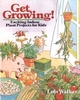 Get Growing!: Exciting Indoor Plant Projects for Kids (0471544884) cover image