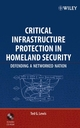 Critical Infrastructure Protection in Homeland Security: Defending a Networked Nation (0471786284) cover image