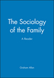 The Sociology of the Family: A Reader (0631202684) cover image