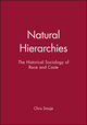 Natural Hierarchies: The Historical Sociology of Race and Caste (0631209484) cover image
