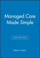 Managed Care Made Simple, 2nd Edition (0632043784) cover image