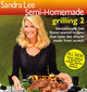 Sandra Lee Semi-Homemade Grilling 2 (0696238284) cover image
