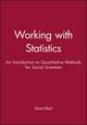 Working with Statistics: An Introduction to Quantitative Methods for Social Scientists (0745600484) cover image