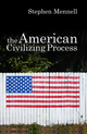 The American Civilizing Process (0745632084) cover image