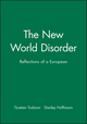 The New World Disorder: Reflections of a European (0745633684) cover image
