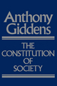 The Constitution of Society: Outline of the Theory of Structuration (0745665284) cover image