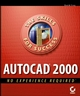 AutoCAD® 2000: No Experience Required (0782124984) cover image