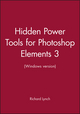 Hidden Power Tools for Photoshop Elements 3 (Windows version) (0782150284) cover image