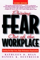 Driving Fear Out of the Workplace: Creating the High-Trust, High-Performance Organization, 2nd Edition (0787939684) cover image
