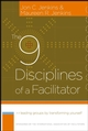 The 9 Disciplines of a Facilitator: Leading Groups by Transforming Yourself (0787980684) cover image