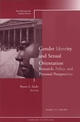 Gender Identity and Sexual Orientation: Research, Policy, and Personal Perspectives: New Directions for Student Services, Number 111 (0787983284) cover image