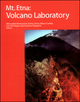 Mt. Etna: Volcano Laboratory (0875904084) cover image