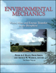 Environmental Mechanics: Water, Mass and Energy Transfer in the Biosphere (0875909884) cover image
