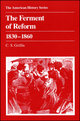 The Ferment of Reform 1830 - 1860 (0882957384) cover image