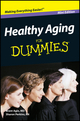 Healthy Aging For Dummies, Mini Edition (1118042484) cover image